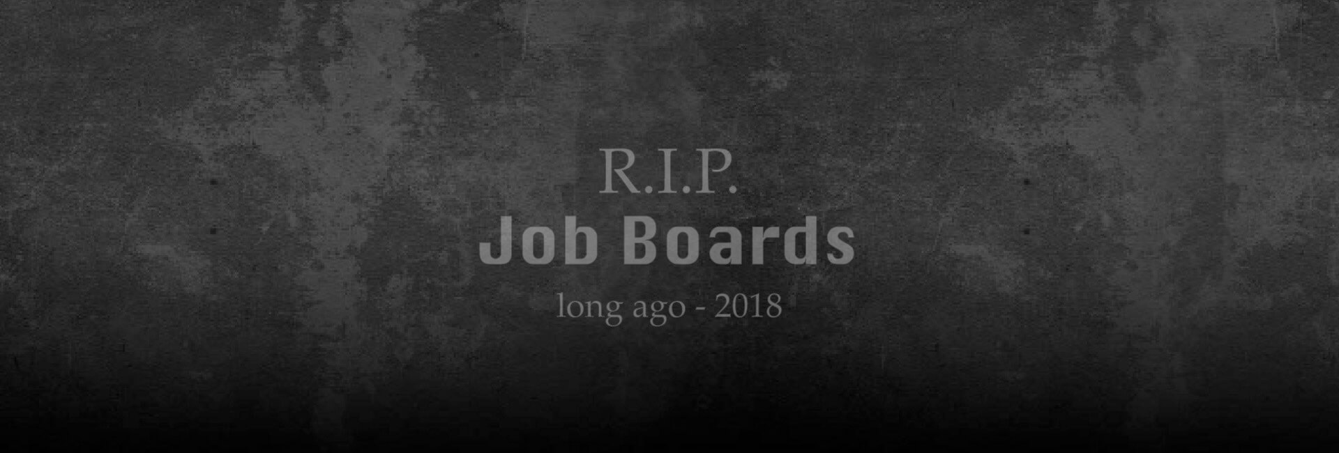 Are Job Boards About To Become Extinct?